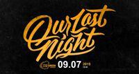 Our Last Night концерт