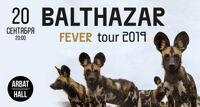 Balthazar концерт группы