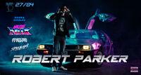 E:\music\synthwave FEST | ROBERT PARKER концерт