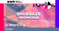 Shoegaze Showcase концерт