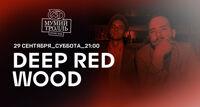 Deep Red Wood концерт группы