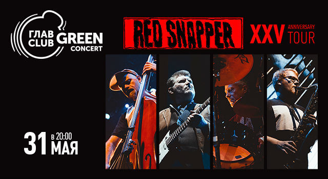 Red Snapper. XXV Anniversary Tour