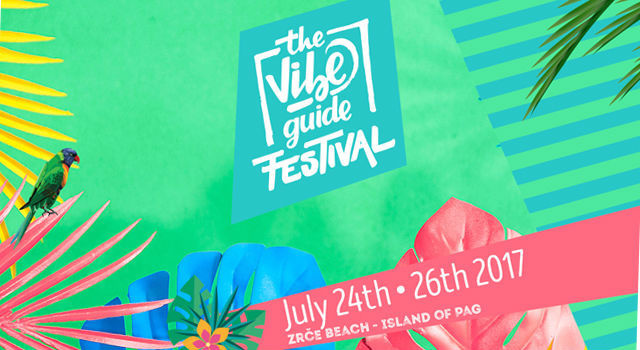 Фестиваль The Vibe Guide (Хорватия)