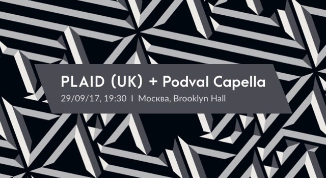 PLAID (UK) + podval capella