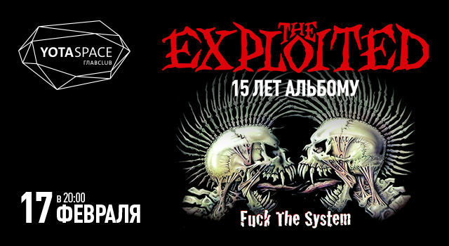 The Exploited. 15 лет альбому «Fuck The System»